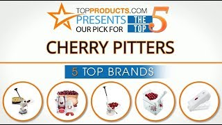 Best Cherry Pitter Reviews  – How to Choose the Best Cherry Pitter