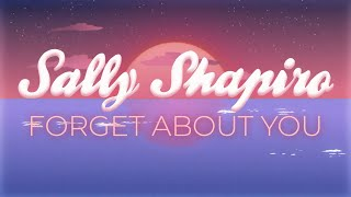 """Sally Shapiro – """"Forget About You"""""""