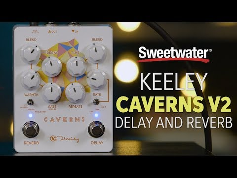 Keeley Caverns Delay/Reverb Effects Pedal Review
