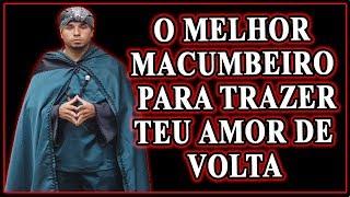 Gambar cover O Melhor Macumbeiro para Trazer Teu Amor de Volta