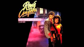 Rene' And Angela - Save Your Love (For #1)