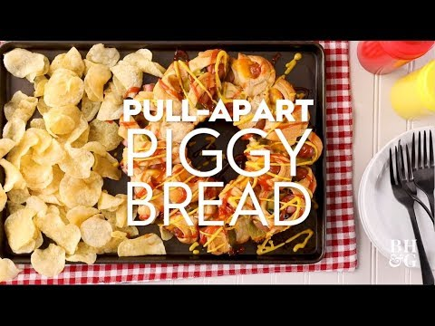 Pull-Apart Piggy Bread | Eat This Now | Better Homes & Gardens