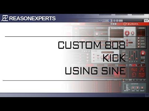 Custom 808 kick using europa <br/> Reason 10.1 <br/> Reasonexperts