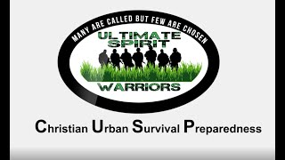 Session 6 Christian Urban Survival & Preparedness Course Intro with Ps. Pax Cordova