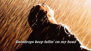 Raindrops Keep Falling On My Head ( 1969 ) - Lyrics - YouTube