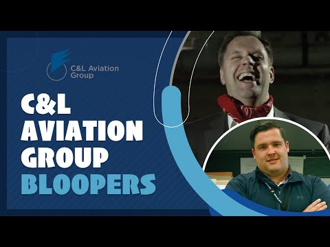 C&L Aviation Group Bloopers