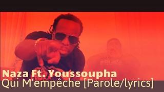 Naza Ft. Youssoupha   Qui M'empêche [Paroleslyrics] AVEC SON