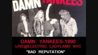 Damn Yankees 1990 Electric Ladyland Track-Bad Reputation