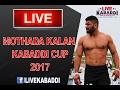 Mothada Kalan Kabaddi Cup 2017 Live