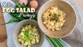 Keto Egg Salad Two Ways