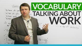 English Vocabulary: Talking about WORK