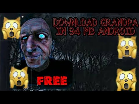 HOW TO DWONLOAD (GRANDPA GAME) FREE  97 MB