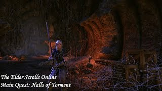 ESO - Main Questline Playthrough - Halls of Torment