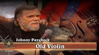 Johnny Paycheck   Old Violin