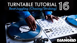 Turntable Tutorial 16 - BEAT JUGGLING (Chasing / Strobing)