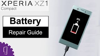 Sony Xperia XZ1 Compact Battery Repair Guide