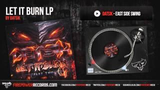 Datsik - East Side Swing