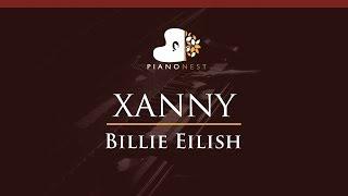 Billie Eilish   Xanny   HIGHER Key (Piano Karaoke  Sing Along)