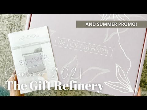 The Gift Refinery Unboxing Summer 2021