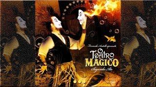 O Teatro Mágico - ...