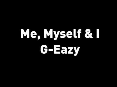 G Eazy x Bebe Rexha   Me, Myself & I   LYRICS HD