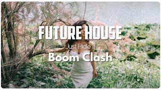 Just Hide It - Boom Clash