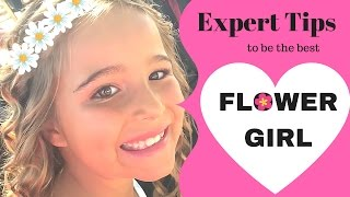 Expert Tips to be the BEST Flower Girl Ever!
