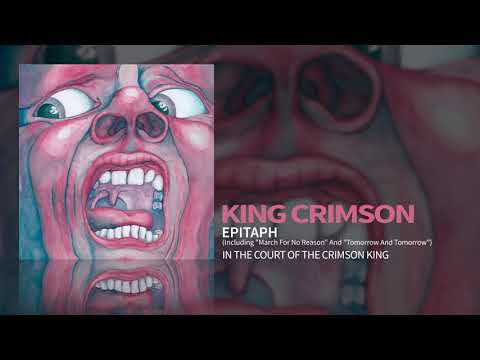 "King Crimson - Epitaph (Including ""March For No Reason"" and ""Tomorrow And Tomorrow"")"