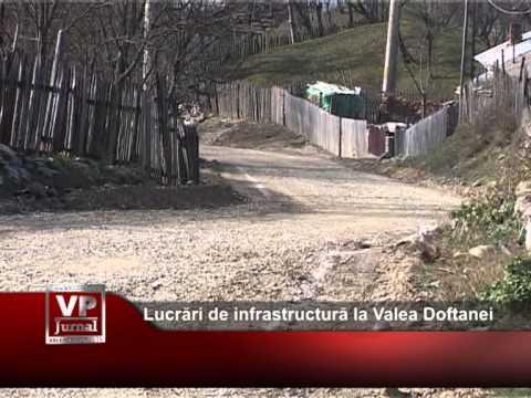 Lucrări de infrastructură la Valea Doftanei