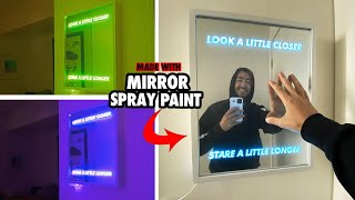 HOW TO MAKE A CUSTOM LIGHT UP MIRROR! -  (Using MIRROR SPRAY PAINT)