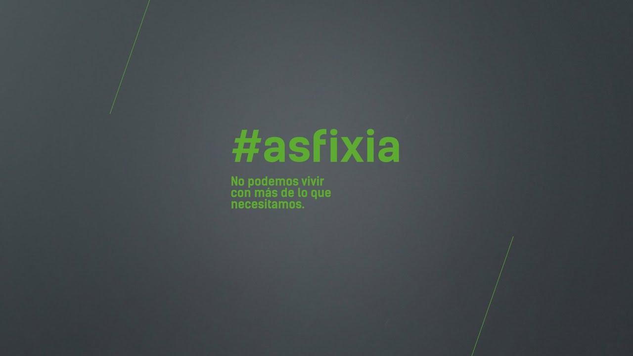 Resumen de la campaña #asfixia