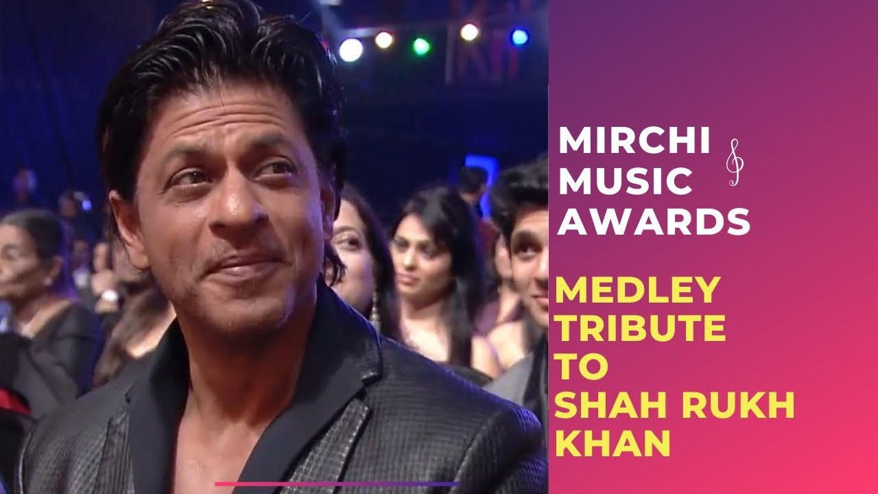 Romantic medley tribute to Shahrukh Khan by Bollywood Singers | Mirchi Music Awards  downoad full Hd Video