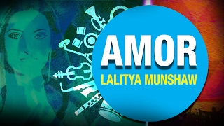 Amor | Lalitya Munshaw | Indian Chill Harmonics | Lounge