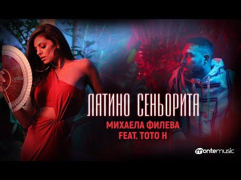 Mihaela Fileva Feat Toto H Латино сеньорита Official Video