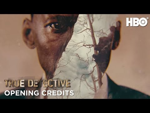 True Detective: Season 3 Opening Credits | HBO
