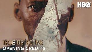 True Detective: Season 3 Opening Credits | HBO