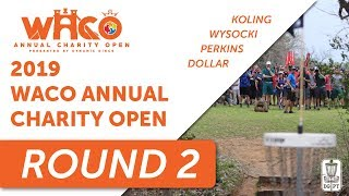 DGPT: Waco Annual Charity Open presented by Dynamic Discs - MPO - Round 2