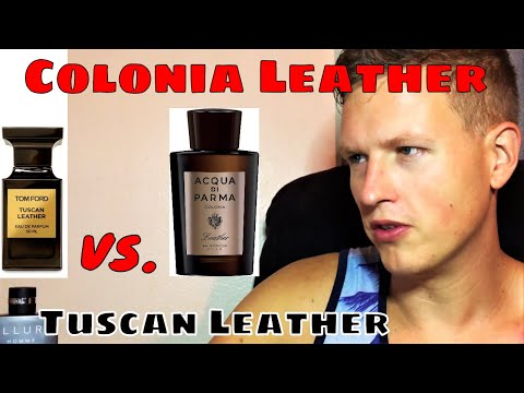 Colonia Leather vs Tuscan leather (Acqua Di Parma vs. Tom Ford Private Blend)