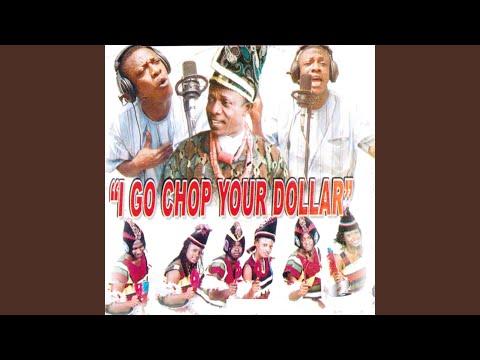 I Go Chop Your Dollar