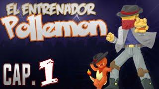 Nueva Serie: El Entrenador Pollemon Cap. 1 | Pixelmon