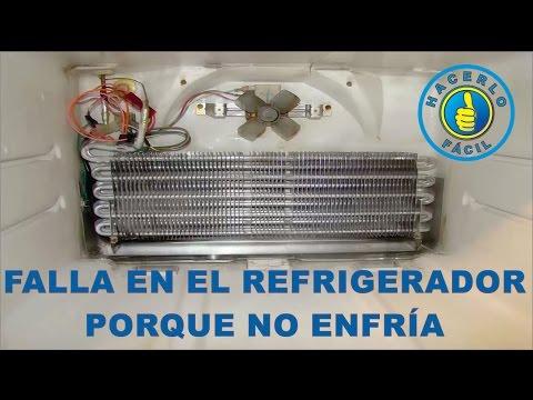 Falla En El Refrigerador - Porque No Enfría | Hacerlo Fácil