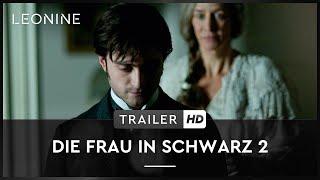 Die Frau in Schwarz 2 Engel des Todes Film Trailer