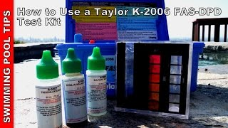 How to Use a Taylor Complete FAS-DPD Pool Water Test Kit K-2006
