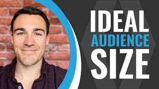 The Ideal Facebook Ads Audience Size