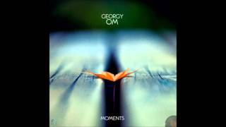 Georgy Om - What is Not
