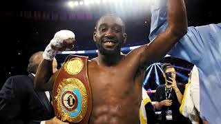 Terence Crawford: I'm the Best in the World