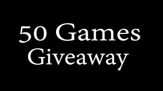 50 Games Giveaway :)