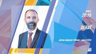 Promo - Debat Artan Abrashi përball analistëve