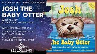 Water Safety Bedtime Story: Josh The Baby Otter