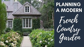 Planning Our DREAM Modern FRENCH COUNTRY Garden! 37 Ideas!
